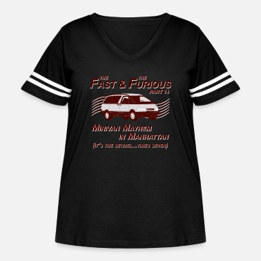Fast Fast And Furious Part 14 T-Shirt - Women's Curvy Vintage Sport T-Shirt