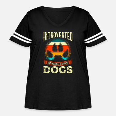 All I Need Is My Book And My Dog Funny Introverted But Willing To Discuss Dogs - Women's Curvy Vintage Sport T-Shirt