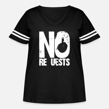 Request No requests Dj - Women's Curvy Vintage Sport T-Shirt