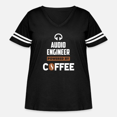 Audio Audio engineer - Audio Engineer powered by coffe - Women's Curvy Vintage Sport T-Shirt
