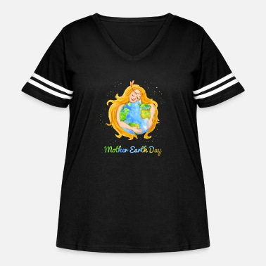 Mother Mother Earth Day Earth day 2017 Shirt - Women's Curvy Vintage Sport T-Shirt