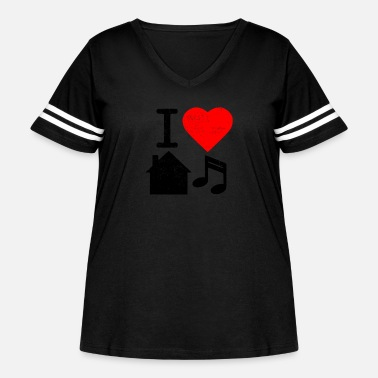 I Love House I Love House Music - Women's Curvy Vintage Sport T-Shirt