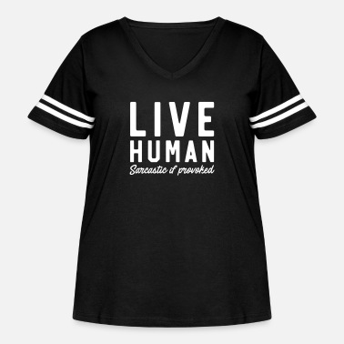 Provoke Live Human Sarcastic if Provoked - Women's Curvy Vintage Sport T-Shirt