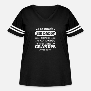 Daddy They Called Me BIG DADDY - Women's Curvy Vintage Sport T-Shirt