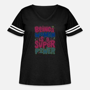 Super Woman Being a woman is a super power Title Calligraphy - Women's Curvy Vintage Sport T-Shirt