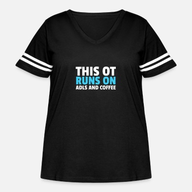 Therapy This OT Runs on ADLs And Coffee - Women's Curvy Vintage Sport T-Shirt