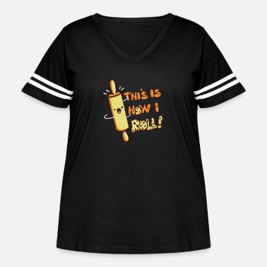 This Is How I Roll this is how i roll - Women's Curvy Vintage Sport T-Shirt