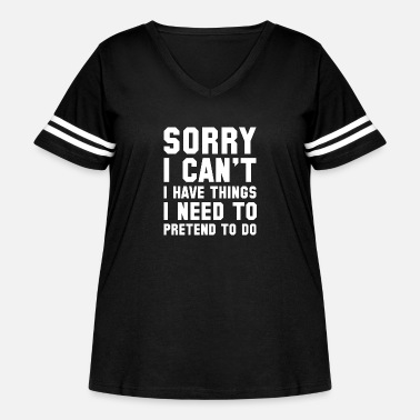 Sorry Sorry I Can't - Women's Curvy Vintage Sport T-Shirt