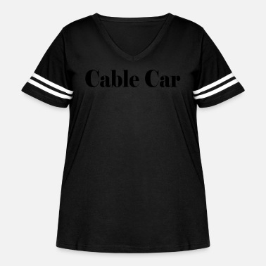 Cable Car Cable Car Typography - Women's Curvy Vintage Sport T-Shirt