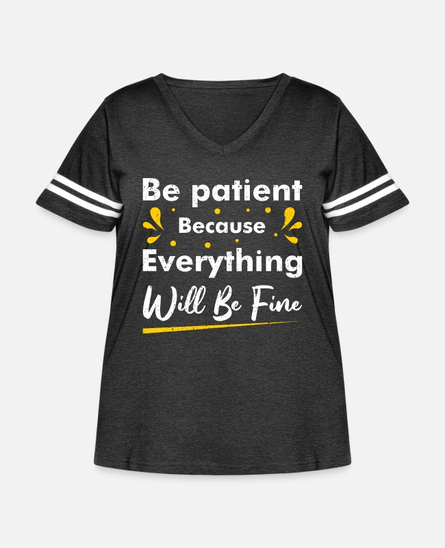 Everything T-Shirts - be patient because everything will be fine - Women's Curvy Vintage Sport T-Shirt vintage smoke/white