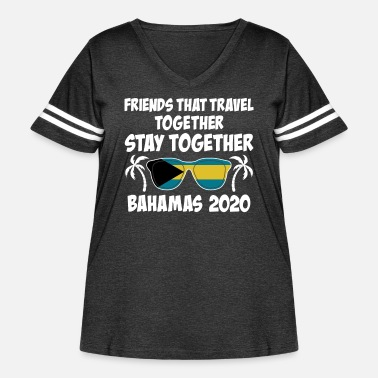 Girls Friends That Travel Together Bahamas Girls Trip - Women's Curvy Vintage Sport T-Shirt