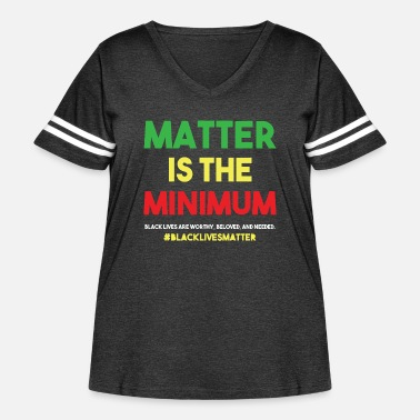 Minimum Matter is the minimum - Women's Curvy Vintage Sport T-Shirt