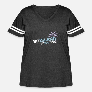 Be Island Be-You-tiful - Women's Curvy Vintage Sport T-Shirt
