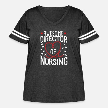 Director Awesome Director Of Nursing - Nurse - Women's Curvy Vintage Sport T-Shirt