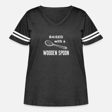 Wooden Leg raised with a wooden spoon - Women's Curvy Vintage Sport T-Shirt