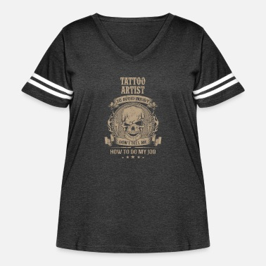 Rockabilly Tattoo Artist - Don't tell me how to do my job - Women's Curvy Vintage Sport T-Shirt