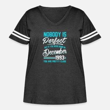 1993 December 1993 You are pretty close perfect - Women's Curvy Vintage Sport T-Shirt