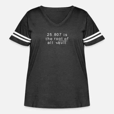 Evil Maths 666 Root of all Evil - Women's Curvy Vintage Sport T-Shirt
