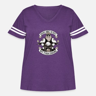Grey Bikers don't go grey, we turn chrome. - Women's Curvy Vintage Sport T-Shirt