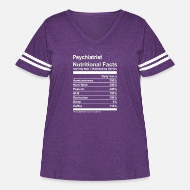 Career Psychiatrist Nutritional Facts Tee Shirt - Women's Curvy Vintage Sport T-Shirt