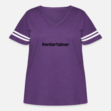Entertainment ENTERTAINER - Women's Curvy Vintage Sport T-Shirt