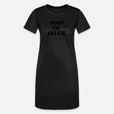Post Post no selfie - Women's T-Shirt Dress