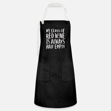 Red Wine Red Wine Drinker Alcoholic Drink - Artisan Apron