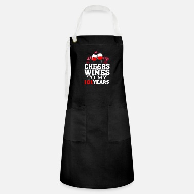 Cheers Cheer wine to my 101 years birthday gif - Artisan Apron