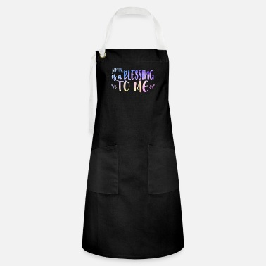 Mate Everything is a blessing to me - Artisan Apron