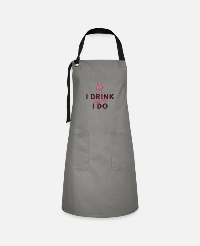 Party Aprons - I Drink before I Do - Artisan Apron gray/black