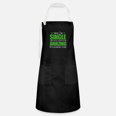 Single Single single marriage gift bachelor lonely love - Artisan Apron