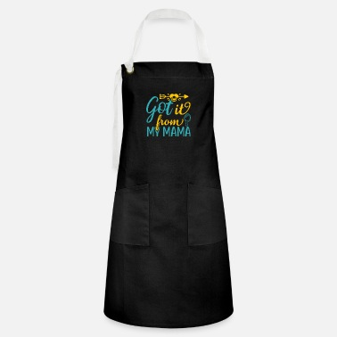 Academia Got It From My Mama-2 - Artisan Apron