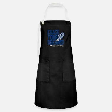 Chase Your Dreams Chase Your Dreams Jasper High Track Team - Artisan Apron