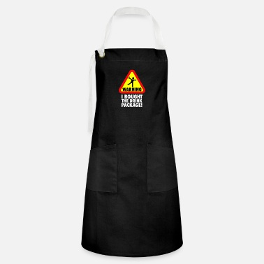 Drink Funny Cruise Warning I bought the Drink Package Vacation - Artisan Apron