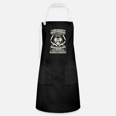 Radiologic Technologist - Blood, sweat and tears - Artisan Apron