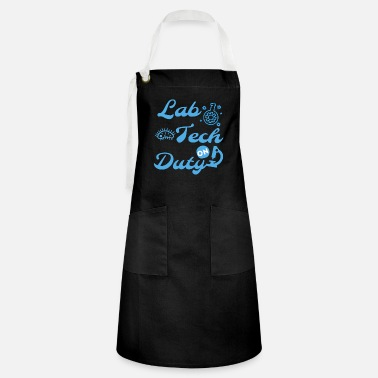 Test Tube LAB TECH ON DUTY - MEDICAL LAB TECH - Artisan Apron