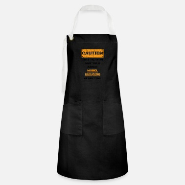 Building CAUTION GESCHENK HOBBY REDEN LOVE Model building - Artisan Apron
