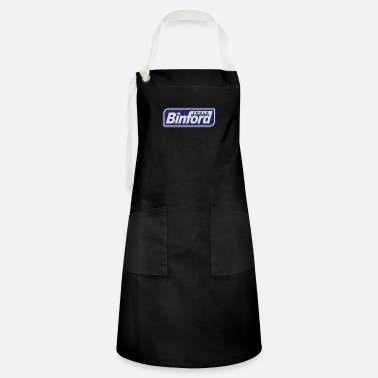 Binford Tool Time Binford Tools is proud to present - Artisan Apron