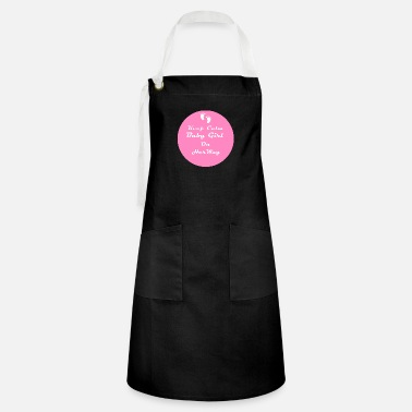 Baby Keep Calm Baby Girl On Her Way - Artisan Apron