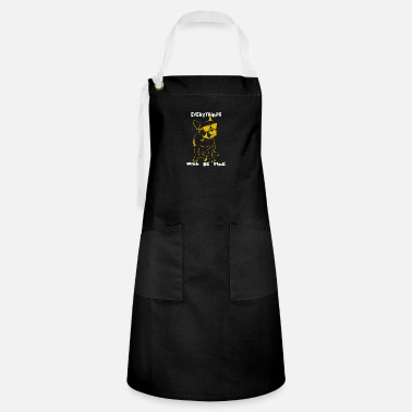 Fine Everythings Will Be Fine - Artisan Apron