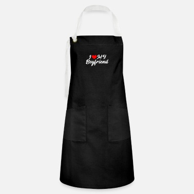 Streaker I Love My Girlfriend , boyfriend, couple - Artisan Apron