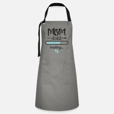 22 Mama 2022 Loading pregnancy mother birth - Artisan Apron