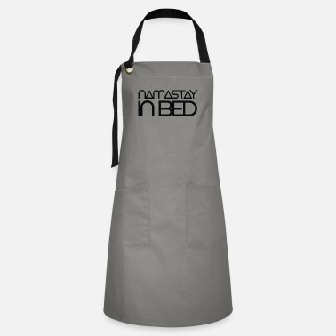 Bed namastay in bed - Artisan Apron