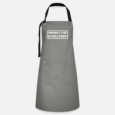 Production Year Product Of Evolution - Artisan Apron
