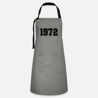 Year Of Birth 1972 | Year of Birth | Birth Year | Birthday - Artisan Apron