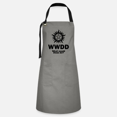 Supernatural What Would Dean Do? - Supernatural - Winchesters - Artisan Apron