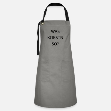Pull What Kokstn So? Drugs Say Funny Cocaine - Artisan Apron
