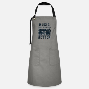 Music Music makes everything better old school - Artisan Apron