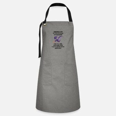 Dragons Lair Funny Nerd Meddle Not In The Affairs Of Dragons - Artisan Apron