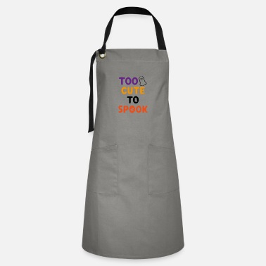 October Too Cute To Spook - Artisan Apron